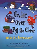Under, Over, by the Clover (Words Are Categorical) by Brian P. Cleary (2002-01-01)