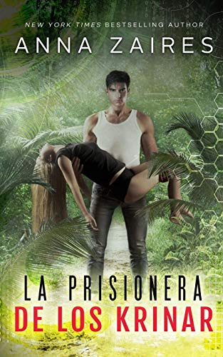 La Prisionera de los Krinar por Anna Zaires