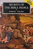 Secrets of the Bible People, Kamal Salibi, 0940793164