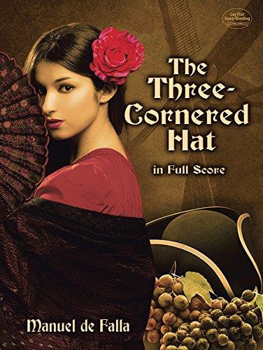 The Three-Cornered Hat: In Full Score
