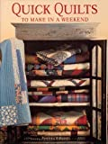 img - for Quick Quilts to Make in a Weekend book / textbook / text book
