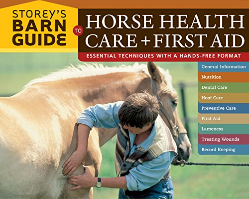 (Storey's Barn Guide to Horse Health Care + First)