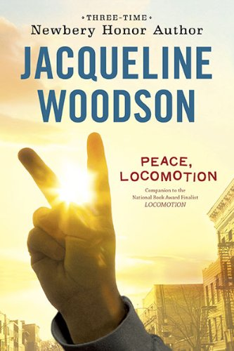 Peace, Locomotion - Book #2 of the Locomotion