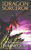 The Dragon Sorcerer, John Gregory Betancourt, 0743475291