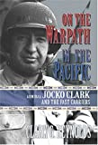 img - for On the Warpath in the Pacific: Admiral Jocko Clark and the Fast Carriers book / textbook / text book