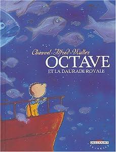 """Afficher """"Octave n° 2 Octave et la daurade royale"""""""
