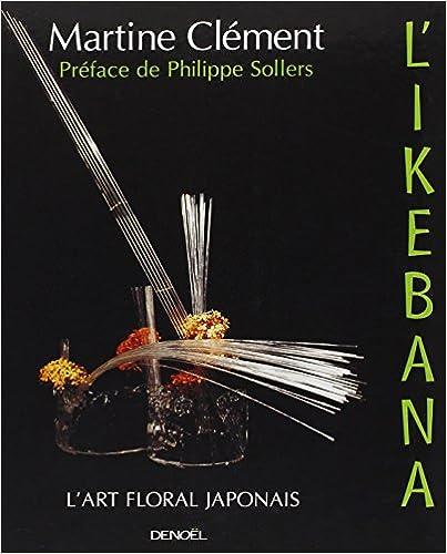 Livre L'Ikebana : L'art floral japonais pdf