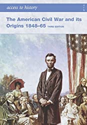 The American Civil War and Its Origins 1848-1965 (Access to History S.)