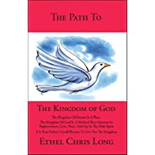 The Path to the Kingdom of God