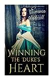 Romance: Historical Romance: Winning the Duke's Heart (British Duke Regency Romance) (Victorian Aristocrat Historical Romance) (Volume 1) by  Emma Atwell in stock, buy online here
