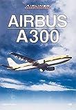 Airbus A300, Endres, Gunter, 0760308276