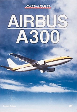 Airbus A300 (Airliner Color History)