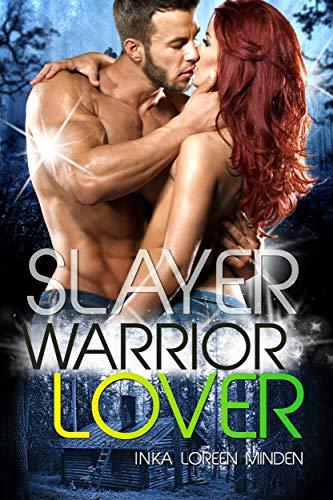 Slayer - Warrior Lover 13 (German Edition)