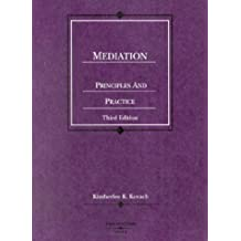 Mediation, Principles and Practice