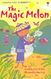 Magic Melon (Usborne First Reading)
