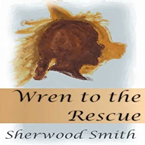 Wren to the Rescue Audiobook