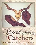 Spirit Catchers, Kathleen V. Kudlinski, 0823004120