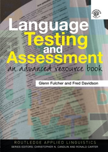 Language Testing and Assessment (Routledge Applied...