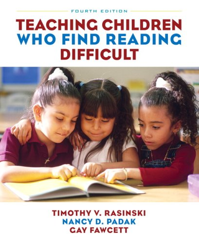 Teaching Children Who Find Reading Difficult (4th Edition)