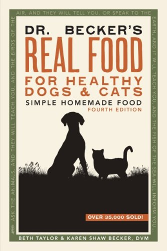 Healthy Cat Book - Dr. Becker's Real Food for Healthy Dogs and Cats