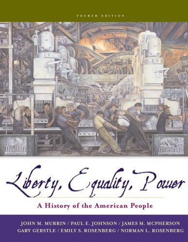 Liberty, Equality, and Power: A History of the American People (with CD-ROM) (Available Titles CengageNOW)