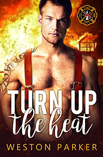 99¢ – Turn Up The Heat (Searing Saviors Book 3)