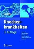 img - for Knochenkrankheiten: Diagnostik makroskopischer, histologischer und radiologischer Strukturver nderungen des Skeletts (German Edition) book / textbook / text book