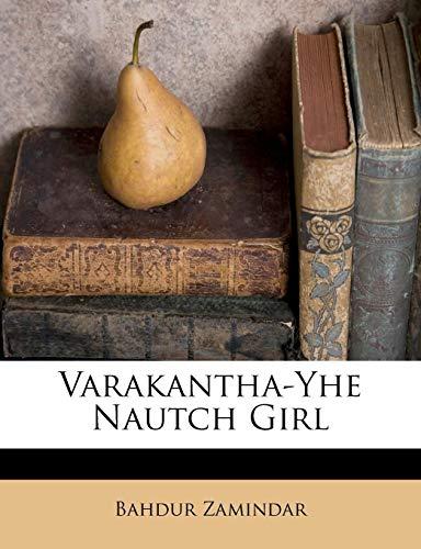 (Varakantha-Yhe Nautch Girl (Telugu)