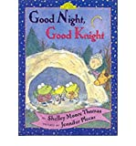 [ Good Night, Good Knight (Easy-To-Read - Level 2) [ GOOD NIGHT, GOOD KNIGHT (EASY-TO-READ - LEVEL 2) ] By Thomas, Shelley Moore ( Author )Jan-01-2000 Hardcover