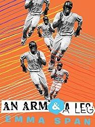 An Arm and a Leg (Kindle Single)