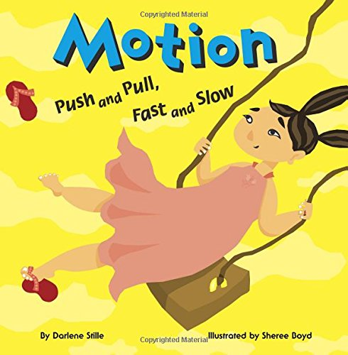 Read Online Motion: Push and Pull, Fast and Slow (Amazing Science) pdf epub
