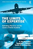 The Limits of Expertise (Ashgate Studies in Human Factors for Flight Operations)