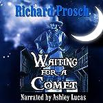 Waiting for a Comet: Jo Harper, Book 1 | Richard Prosch
