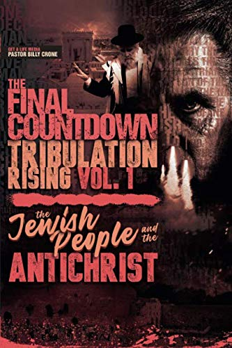 The Final Countdown Tribulation Rising Vol.1
