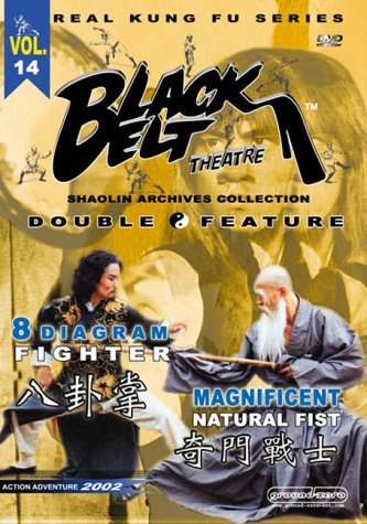 Black Belt Theatre, Vol. 14: 8 Diagram Fighter/Magnificent Natural Fist