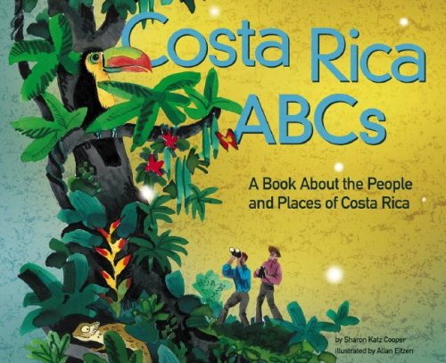 Costa Rica ABCs: A Book About the People and Places of Costa Rica (Country ABCs)
