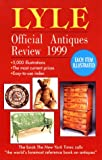 Lyle Official Antiques Review 1999, Anthony Curtis, 0399524509