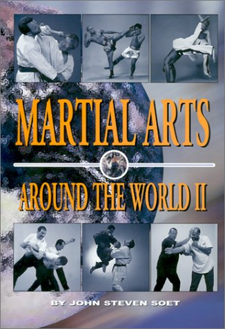 Martial Arts Around the World, Volume 2