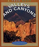 Valleys and Canyons, Larry Dane Brimner, 0516215698