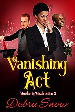 Vanishing Act: Murder By Misdirection 2