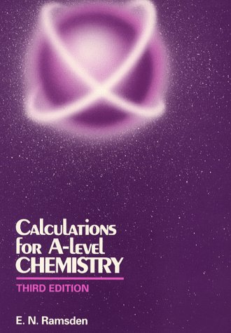 Calculations for A-level Chemistry