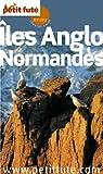 Îles Anglo Normandes par Le Petit Futé