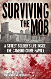 Surviving the Mob, Dennis Griffin, 1935396382