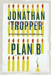 Plan B: A Novel