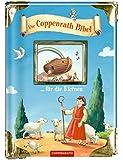 Die Coppenrath Bibel ... für die Kleinen (Der Kleine Himmelsbote)