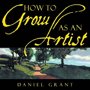 How to Grow as an Artist Audiobook