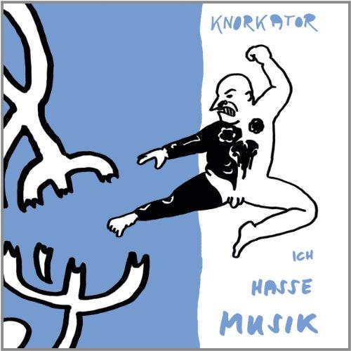 Knorkator: Ich Hasse Musik (Audio CD)