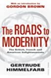 The Roads to Modernity: The British, French and American Enlightenments