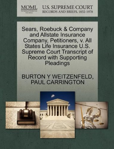 Sears  Roebuck   Company And Allstate Insurance Company  Petitioners  V  All States Life Insurance U S  Supreme Court Transcript Of Record With Supporting Pleadings