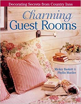 Descargar PDF Gratis Charming Guest Rooms: Decorating Secrets From Country Inns